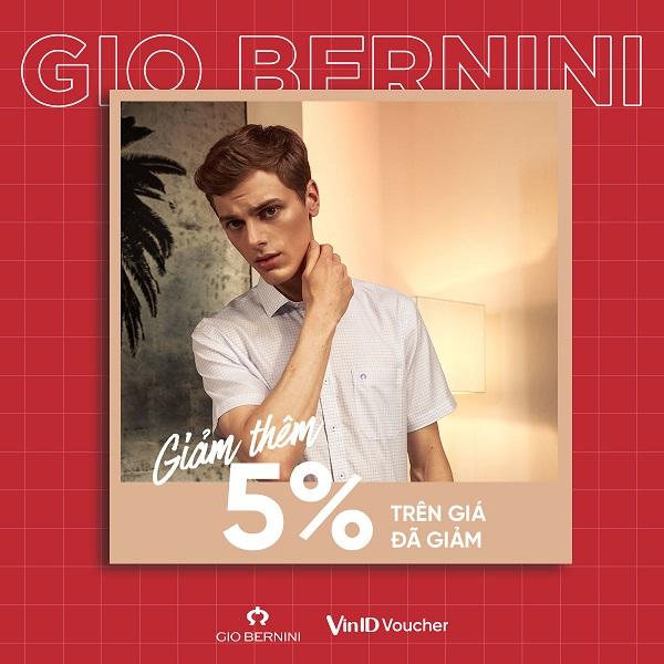 GIO BERNINI giảm thêm 5% trên giá đã giảm cho người dùng app VinID