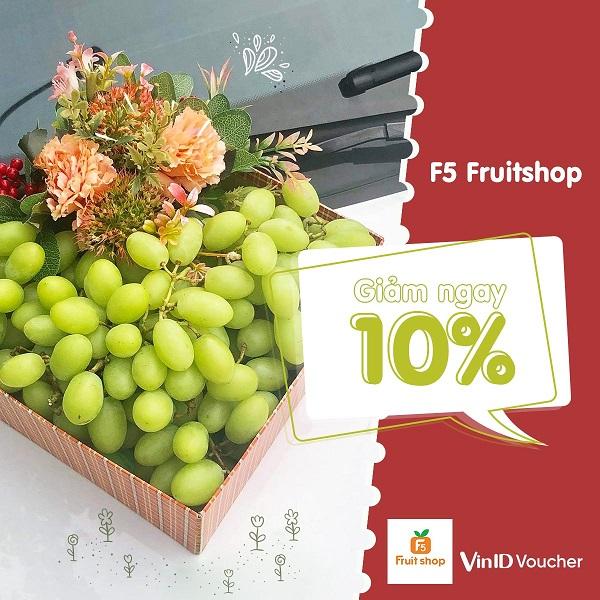 Giảm ngay 10% tổng hóa đơn tại F5 Fruit Shop cho người dùng app VinID