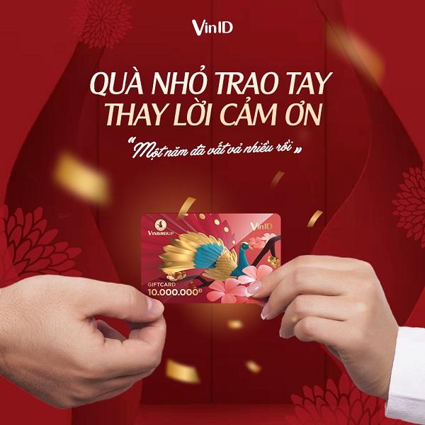 VinID Gift Card quả nhỏ trao tay thay lời cảm ơn