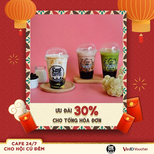 Giảm ngay 30% tổng hóa đơn tại Say Coffee khi chỉ cần tải ứng dụng VinID